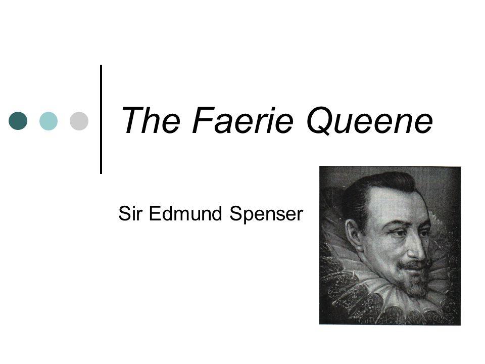 The Faerie Queene Sir Edmund Spenser