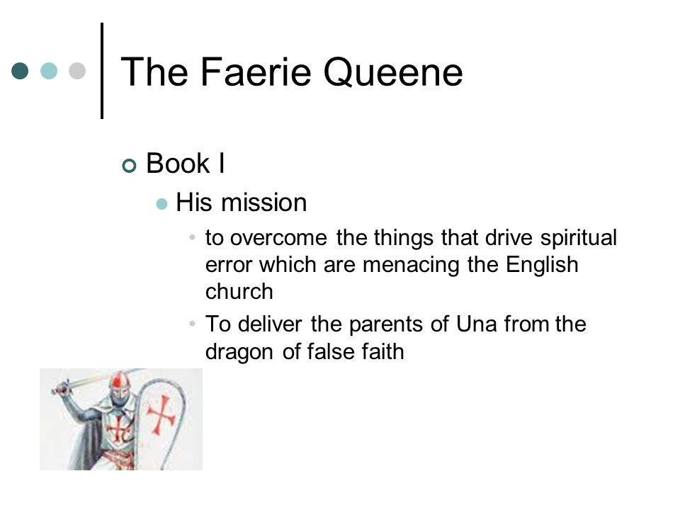 The Faerie Queene Book I His mission
