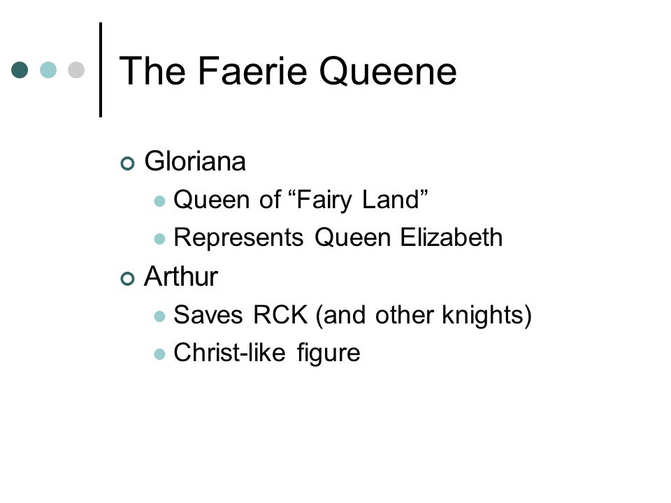 The Faerie Queene Gloriana Arthur Queen of Fairy Land