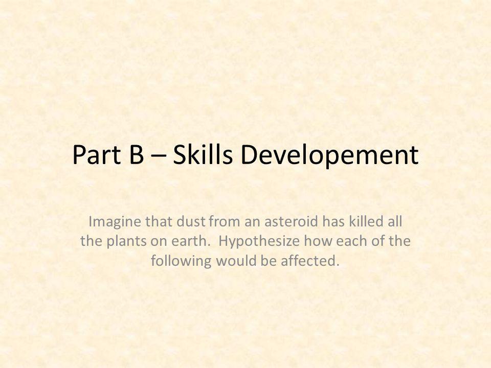 Part B – Skills Developement