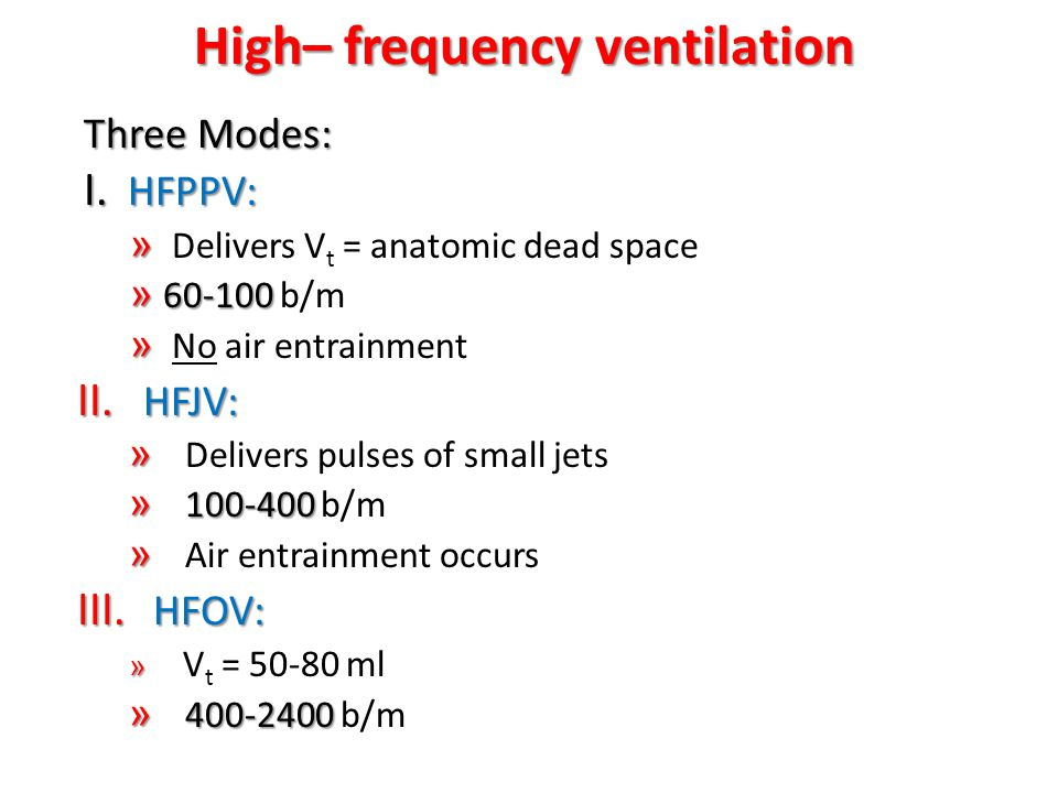 High– frequency ventilation