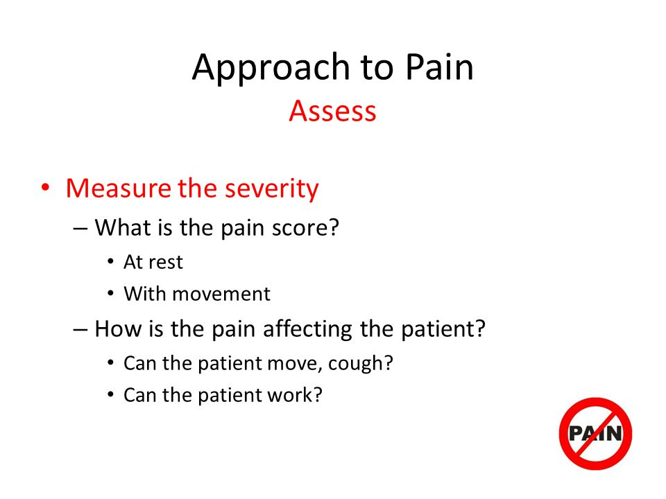 Approach to Pain Assess