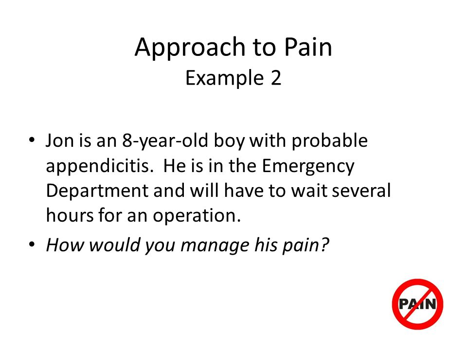 Approach to Pain Example 2