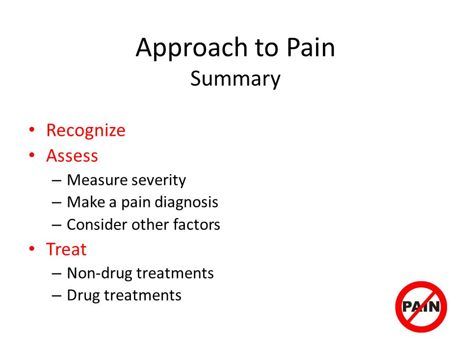 Approach to Pain Summary