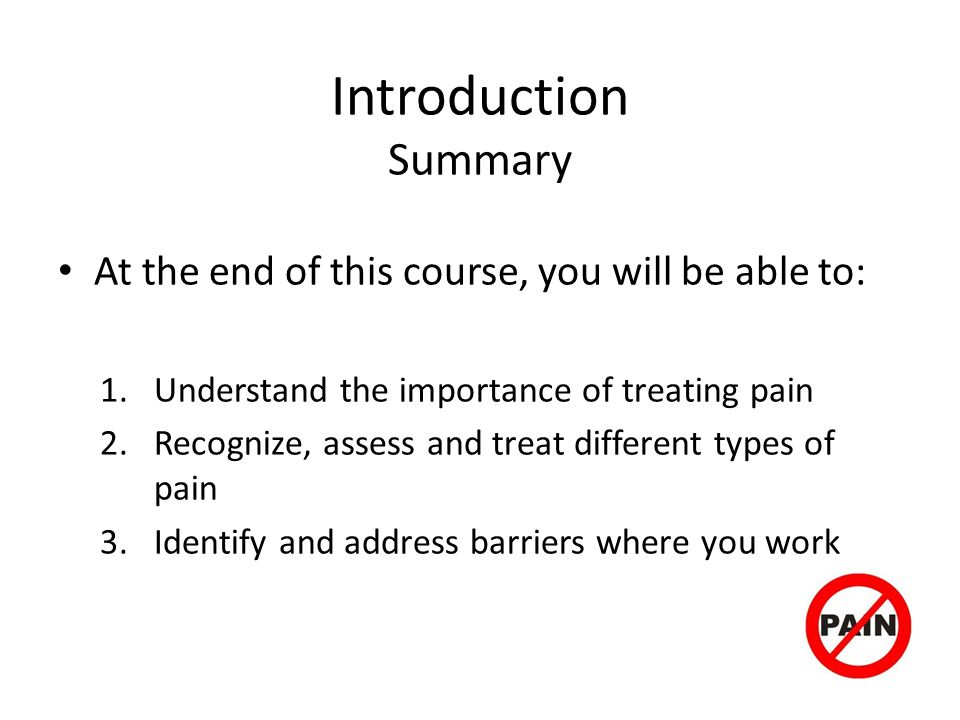Introduction Summary At the end of this course, you will be able to: