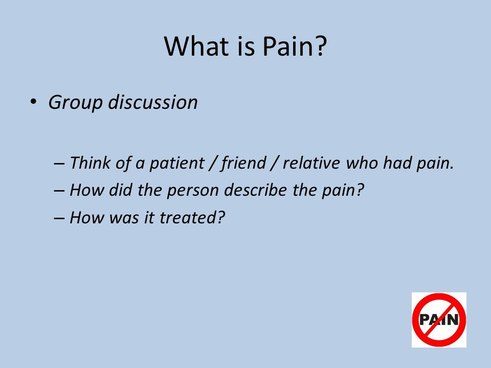 What is Pain Group discussion