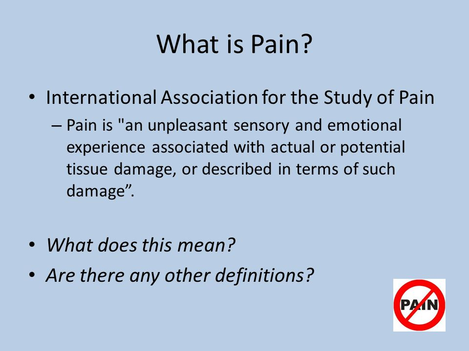 What is Pain International Association for the Study of Pain