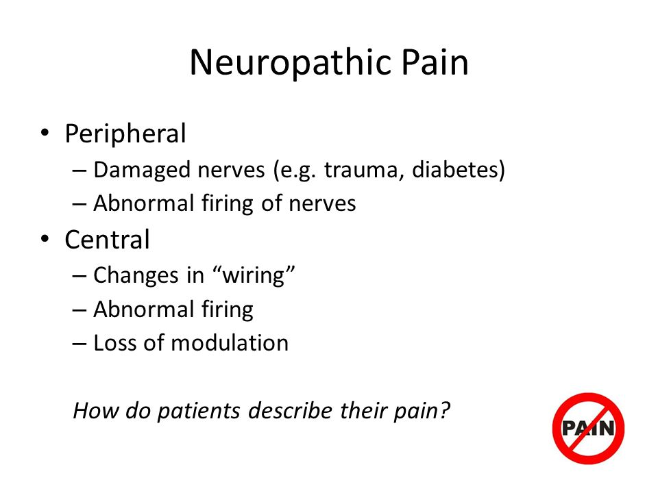 Neuropathic Pain Peripheral Central