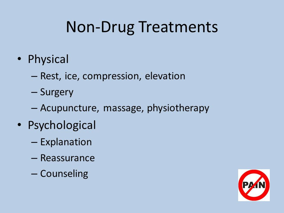 Non-Drug Treatments Physical Psychological