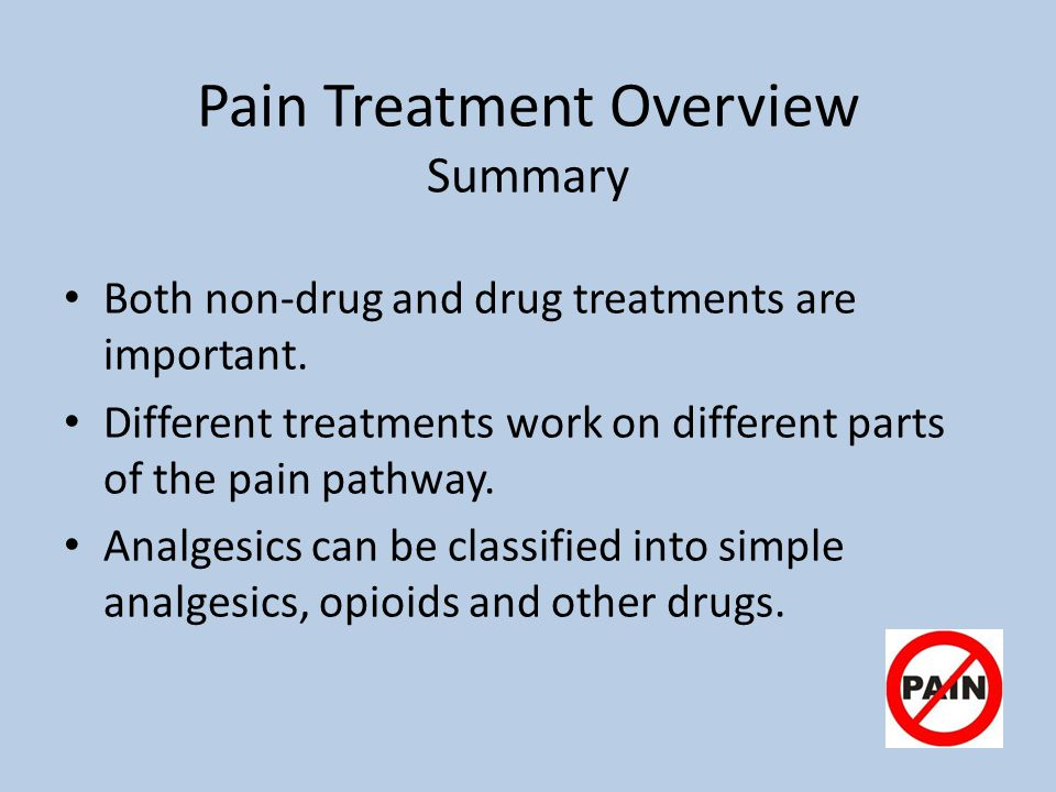 Pain Treatment Overview Summary
