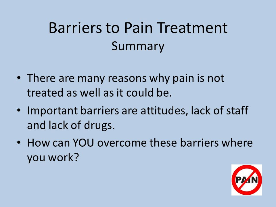 Barriers to Pain Treatment Summary