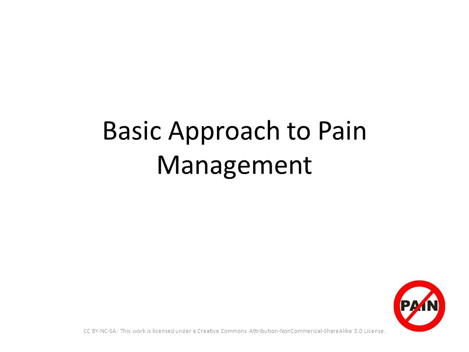 Basic Approach to Pain Management