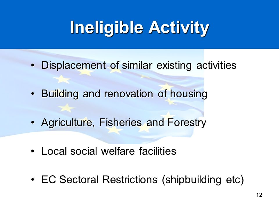 Ineligible Activity Displacement of similar existing activities