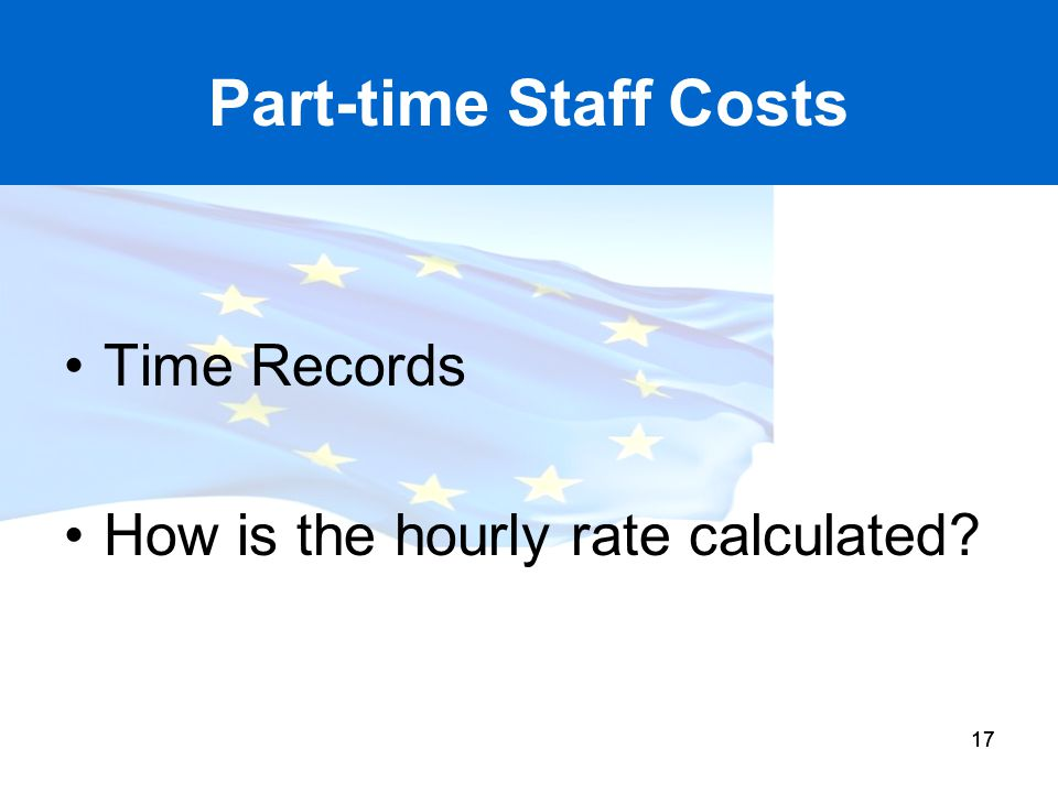 Part-time Staff Costs Time Records How is the hourly rate calculated