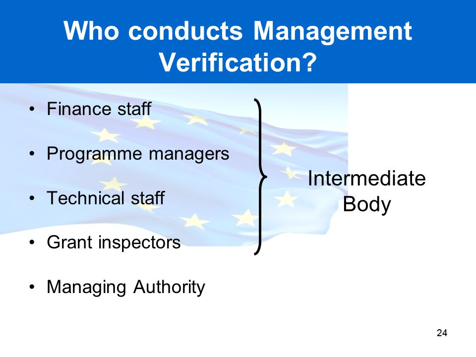 Who conducts Management Verification