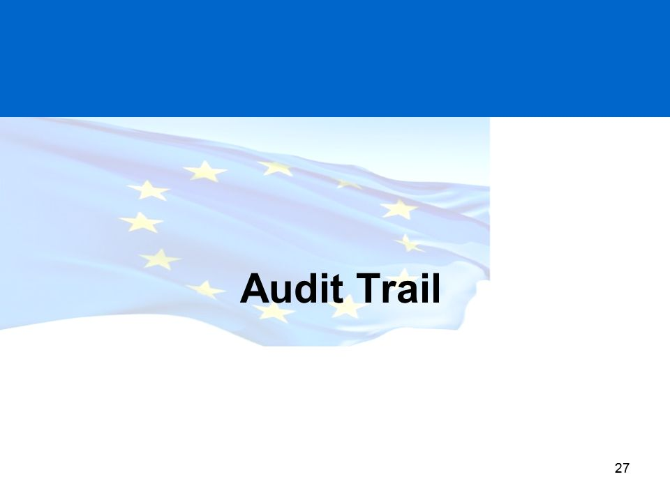 Audit Trail Covered in the coming slides