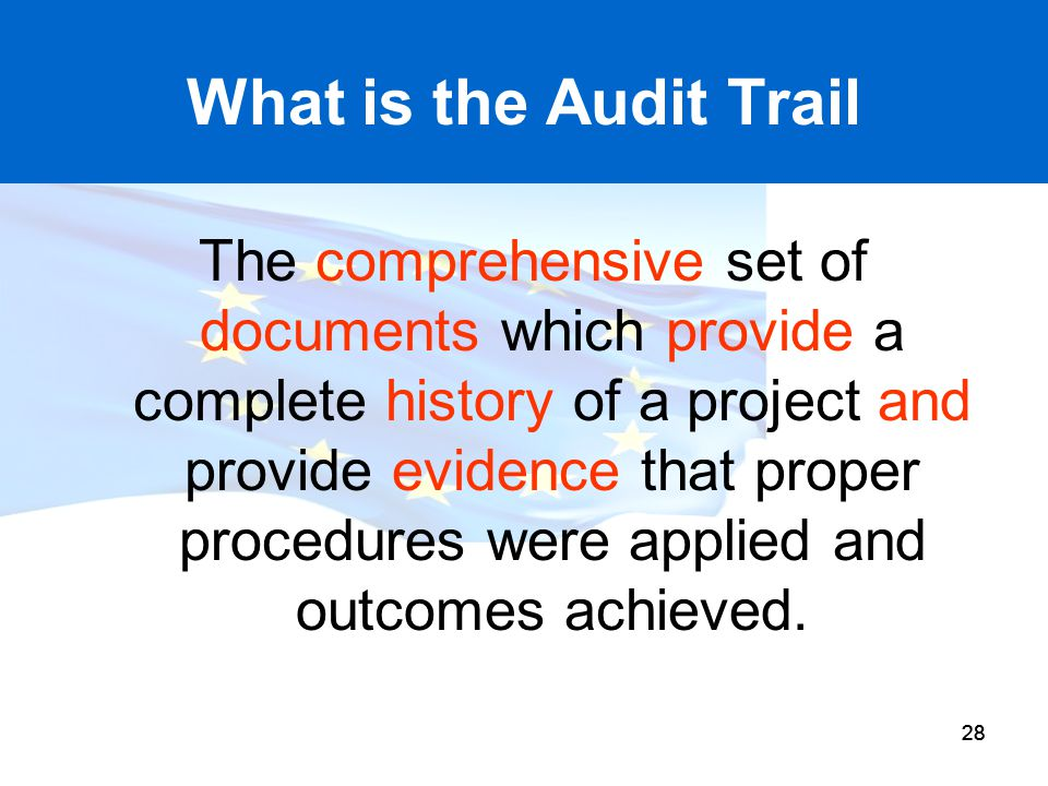 What is the Audit Trail