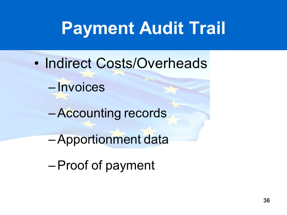 Payment Audit Trail Indirect Costs/Overheads Invoices