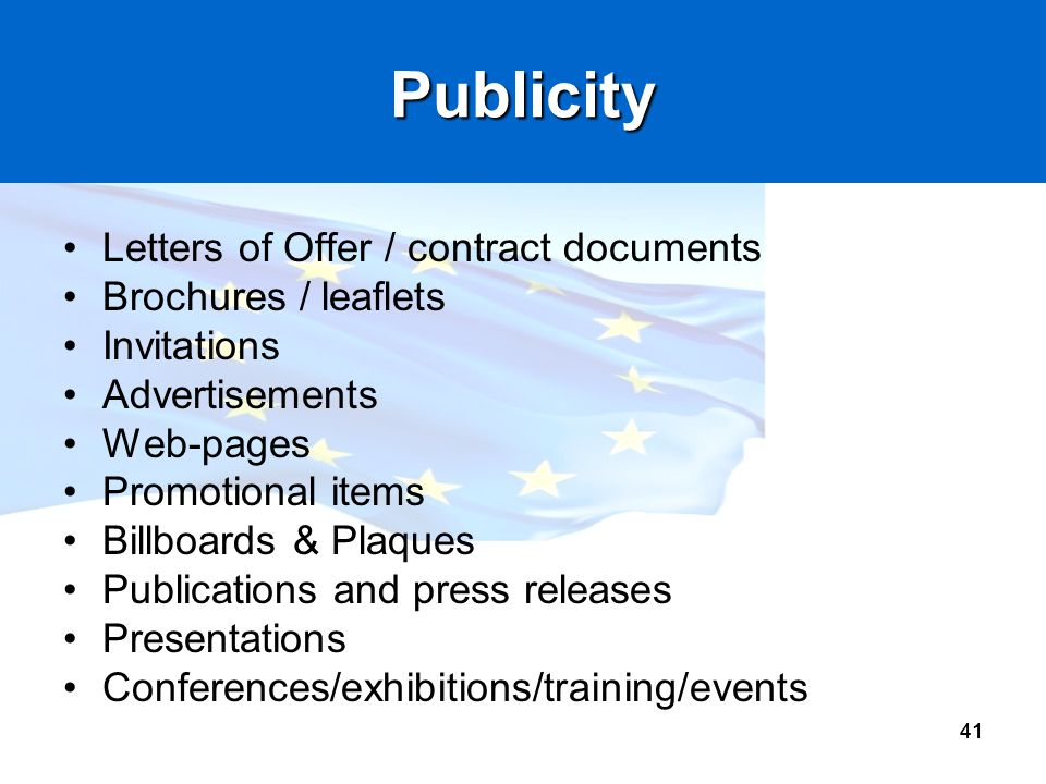 Publicity Letters of Offer / contract documents Brochures / leaflets