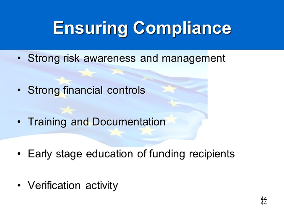 Ensuring Compliance Strong risk awareness and management