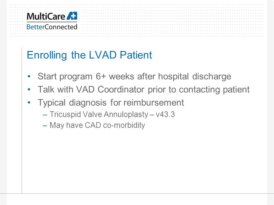 Enrolling the LVAD Patient