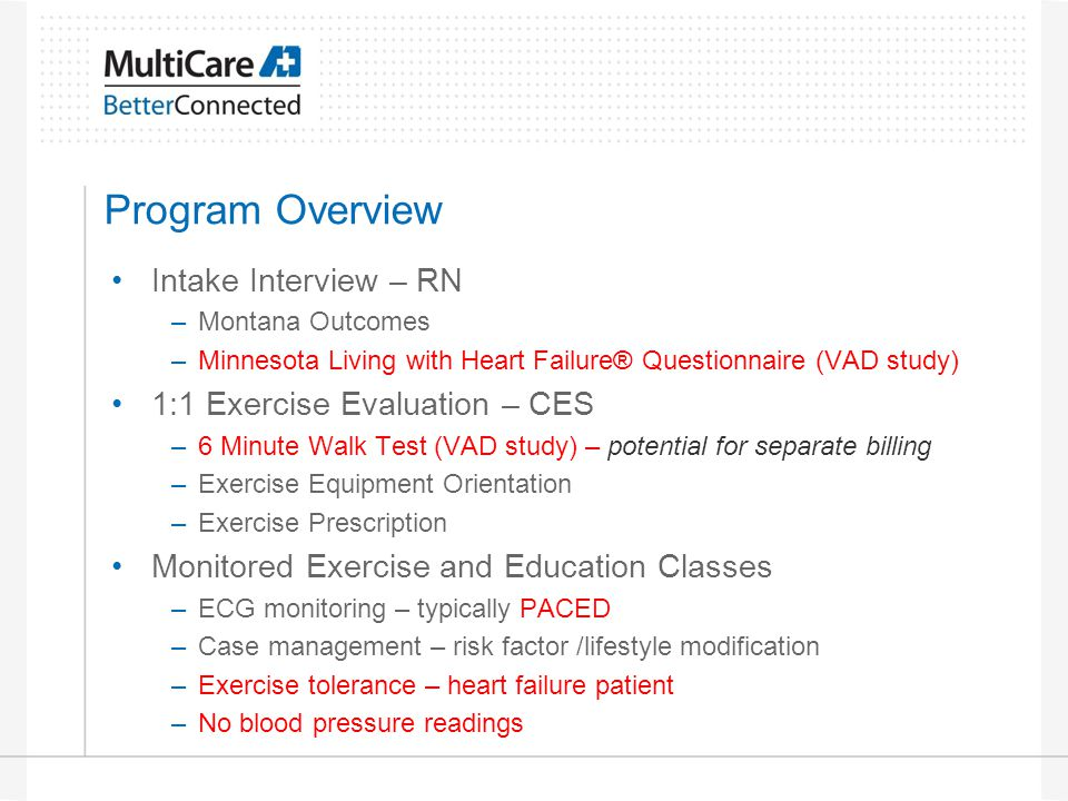 Program Overview Intake Interview – RN 1:1 Exercise Evaluation – CES