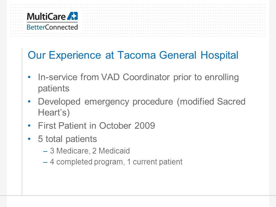 Our Experience at Tacoma General Hospital