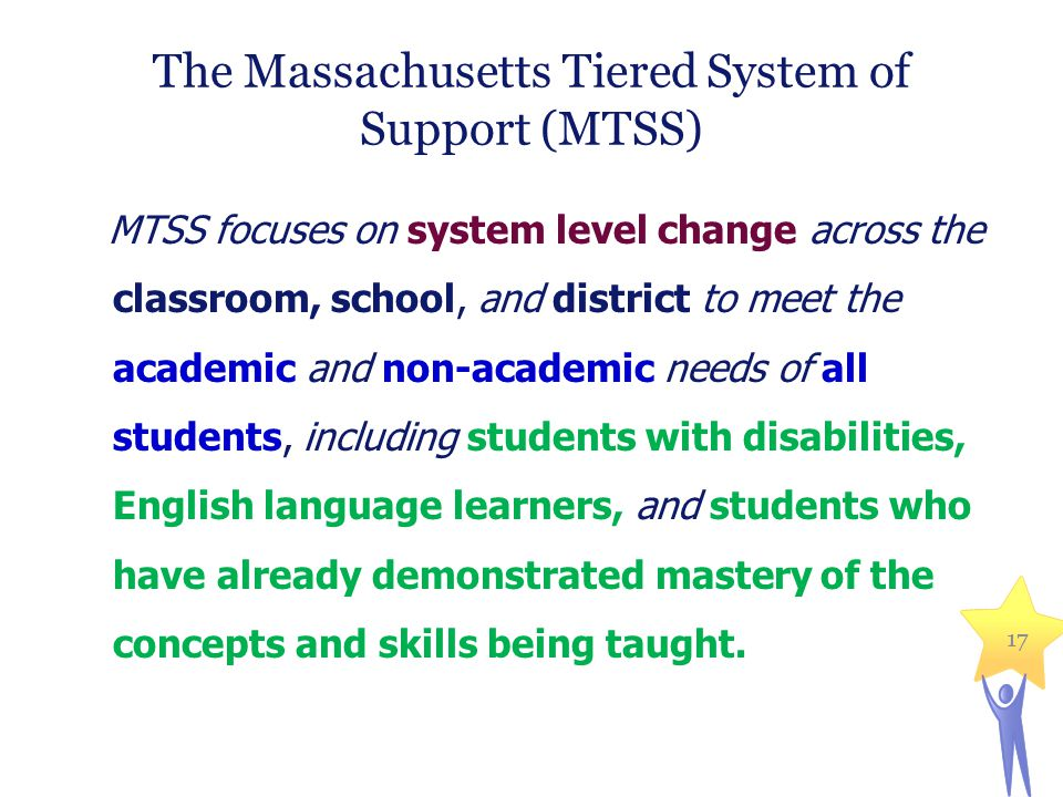 The Massachusetts Tiered System of Support (MTSS)