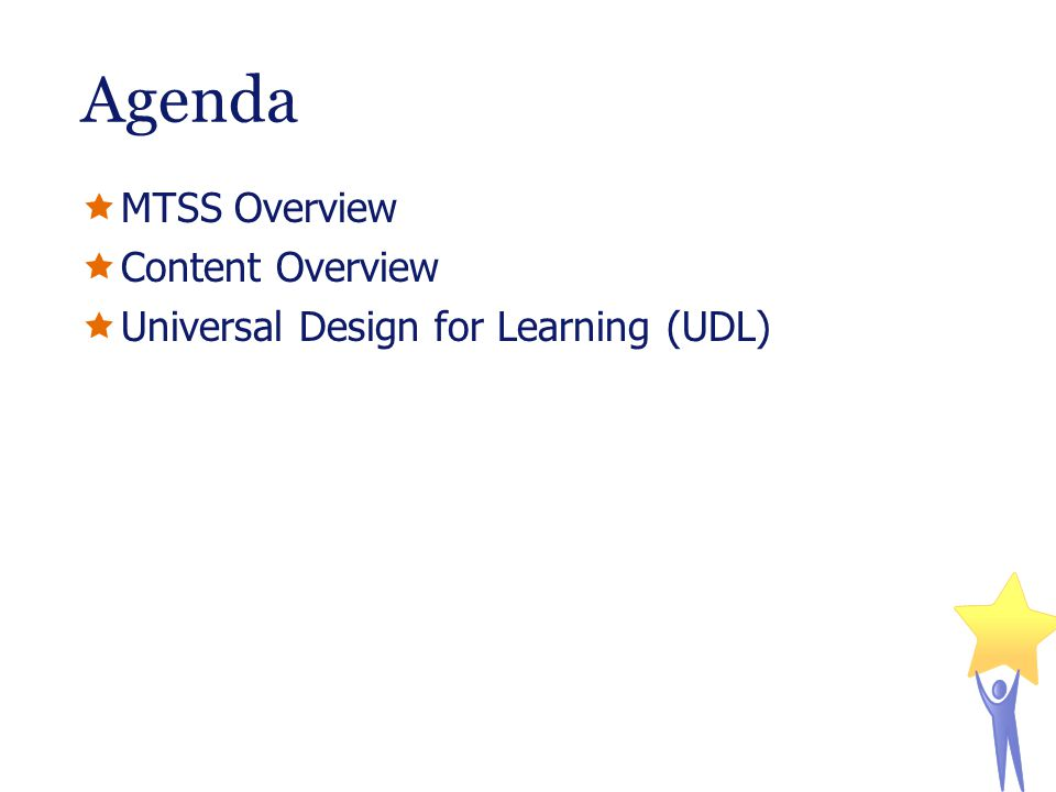 Agenda MTSS Overview Content Overview