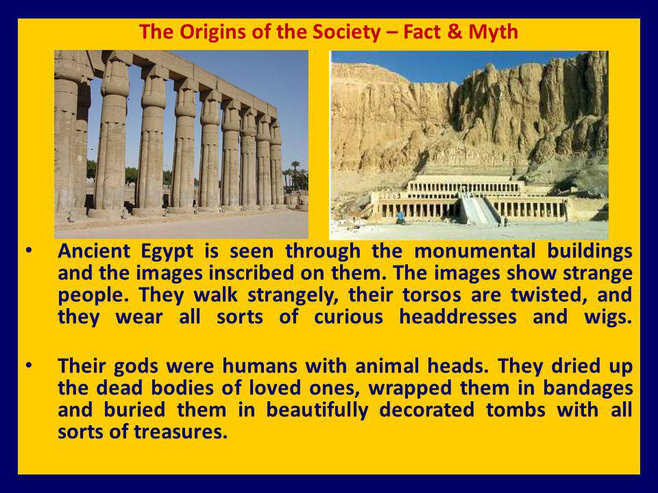 The Origins of the Society – Fact & Myth