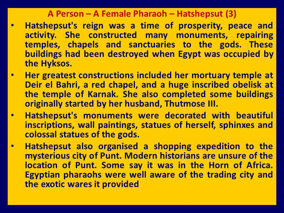 A Person – A Female Pharaoh – Hatshepsut (3)