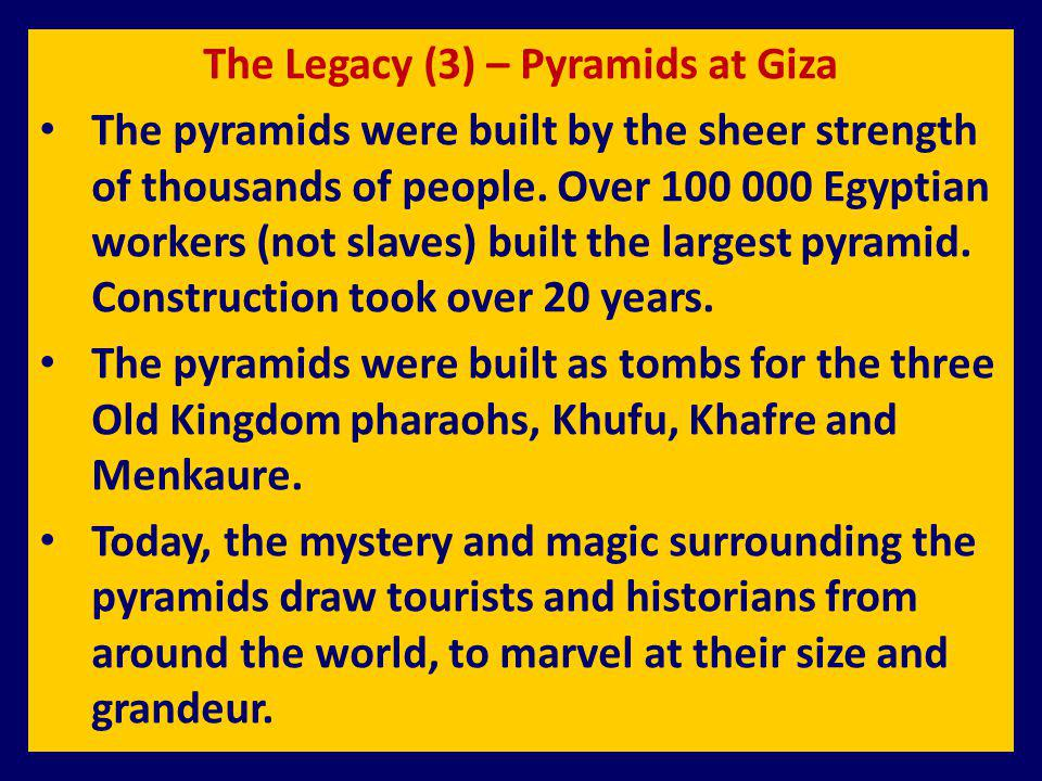 The Legacy (3) – Pyramids at Giza