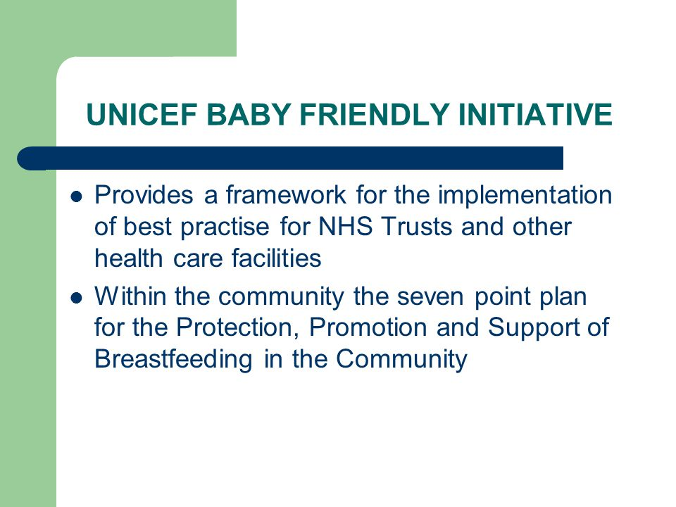 UNICEF BABY FRIENDLY INITIATIVE