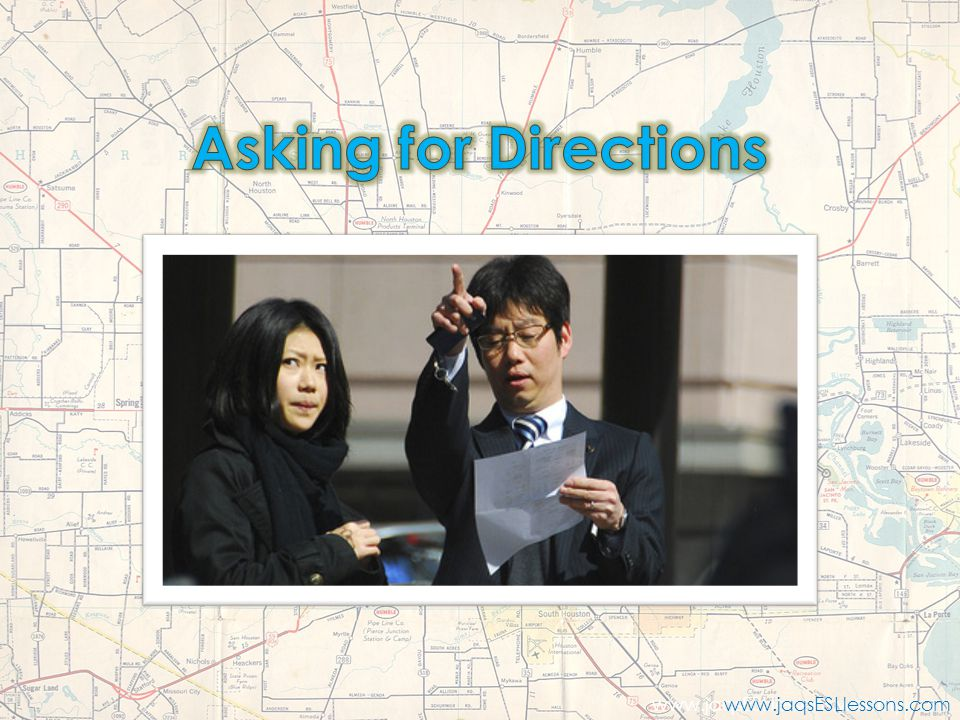 Asking for Directions www.jaqsESLlessons.weebly.com