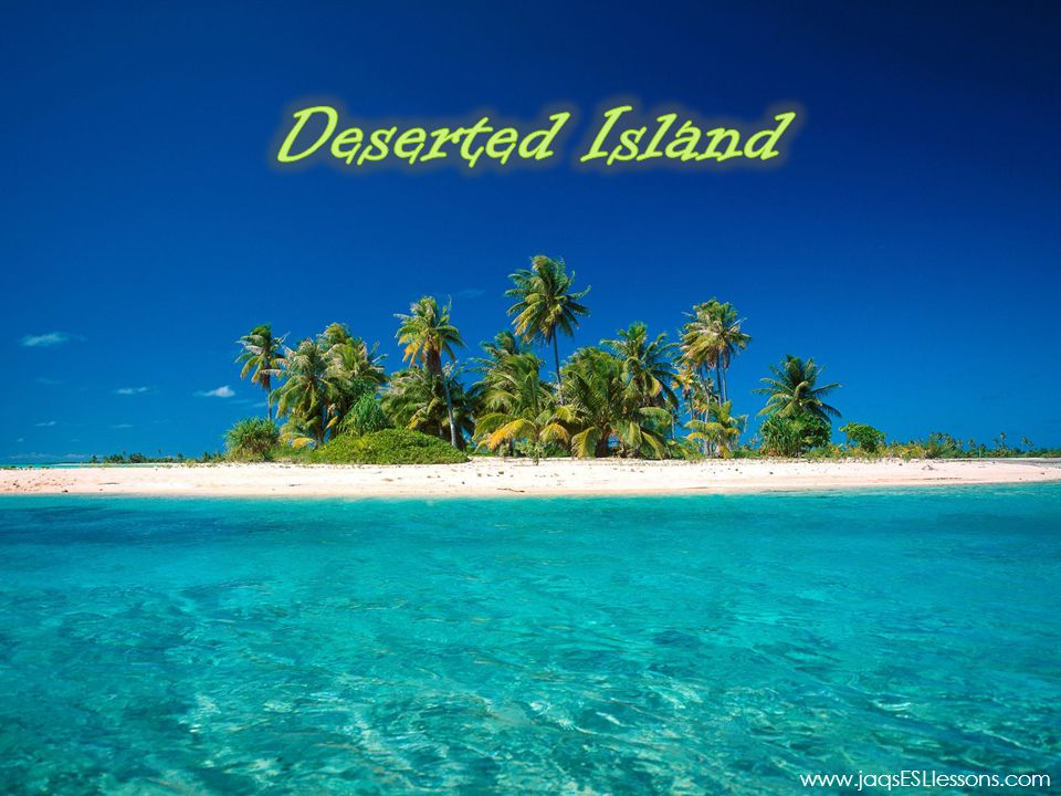 Deserted Island www.jaqsESLlessons.com