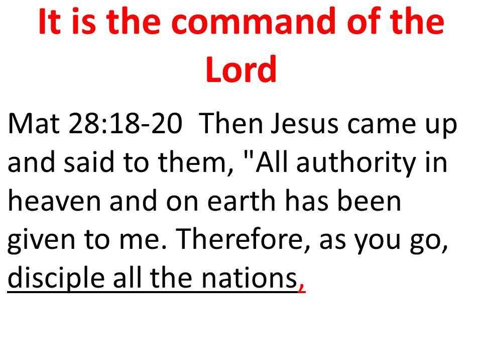It is the command of the Lord