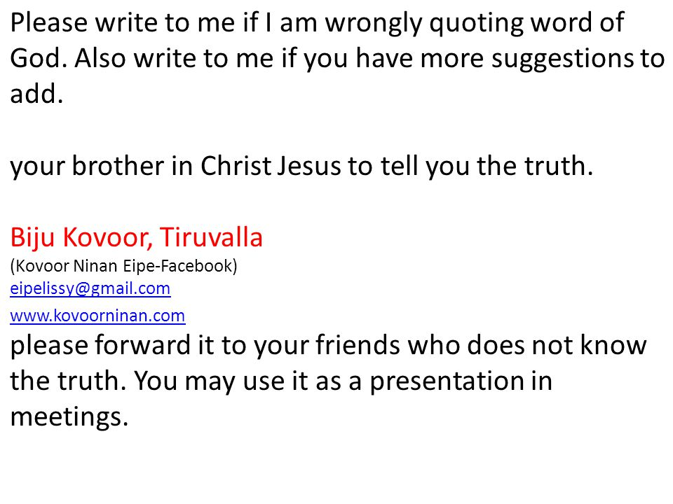 Please write to me if I am wrongly quoting word of God