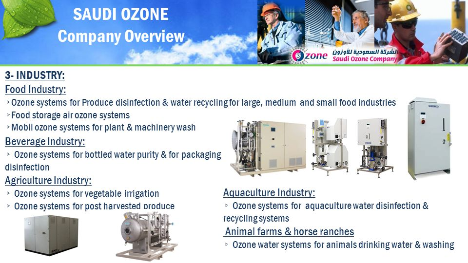 SAUDI OZONE Company Overview 3- INDUSTRY: Food Industry: