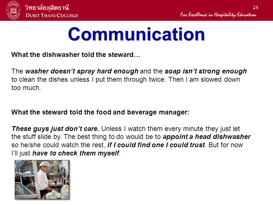 Communication What the dishwasher told the steward…