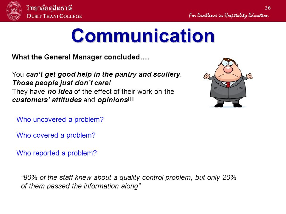 Communication What the General Manager concluded….
