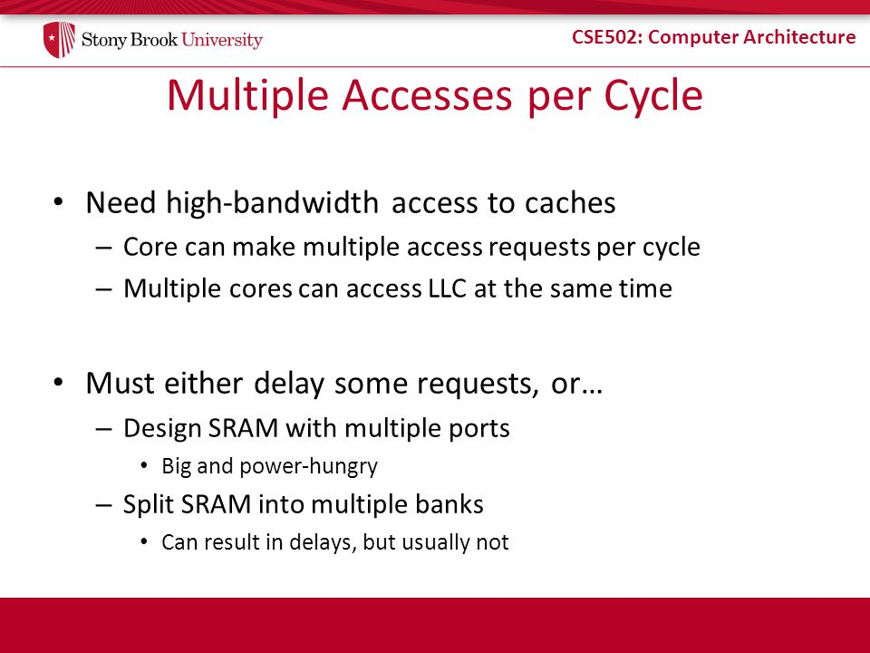 Multiple Accesses per Cycle