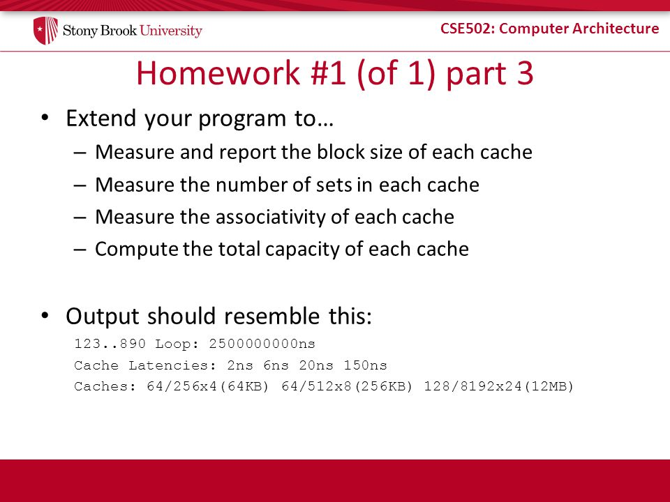 Homework #1 (of 1) part 3 Extend your program to…