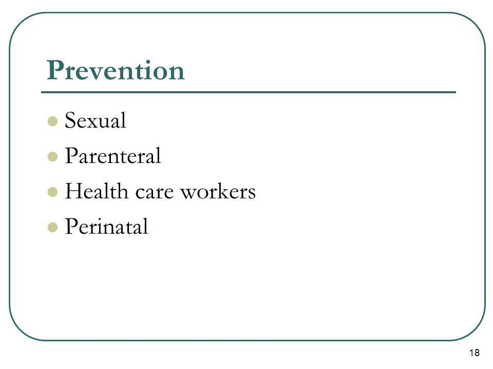 Prevention Sexual Parenteral Health care workers Perinatal