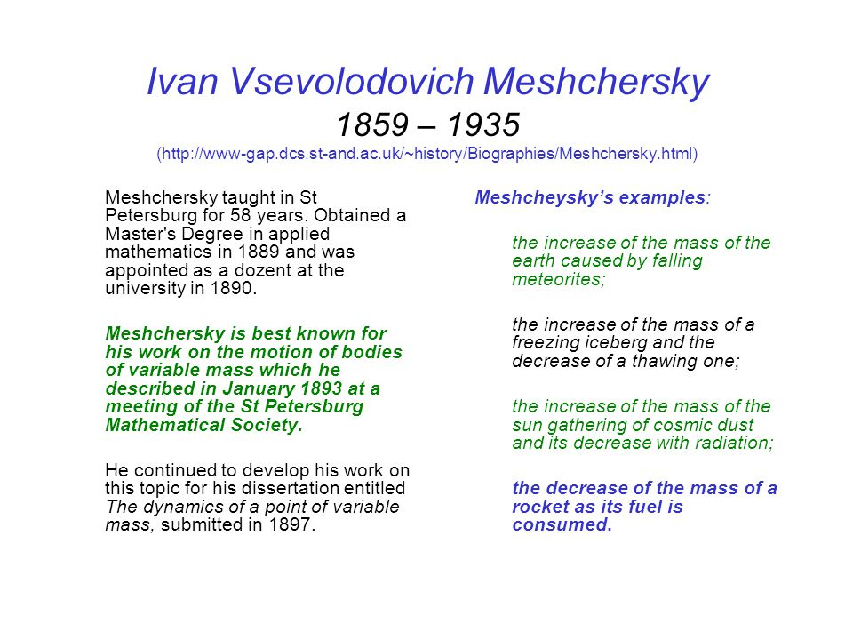 Ivan Vsevolodovich Meshchersky 1859 – 1935 (http://www-gap.dcs.st-and.ac.uk/~history/Biographies/Meshchersky.html)