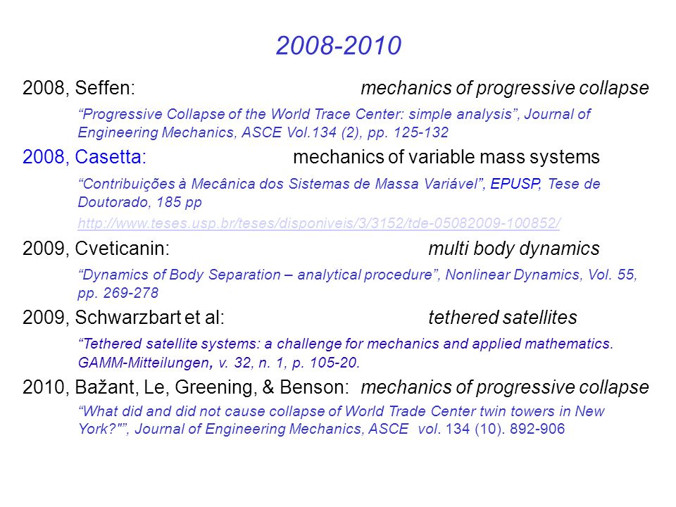 2008-2010 2008, Seffen: mechanics of progressive collapse