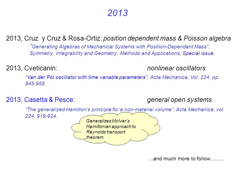 2013 2013, Cruz y Cruz & Rosa-Ortiz: position dependent mass & Poisson algebra.
