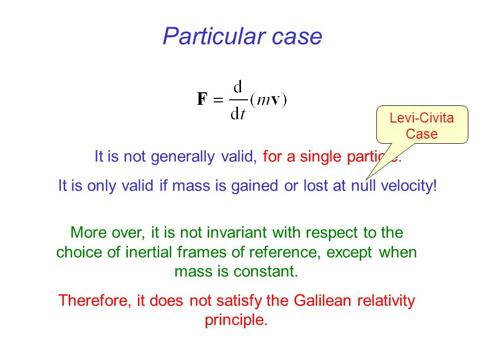 Particular case It is not generally valid, for a single particle.