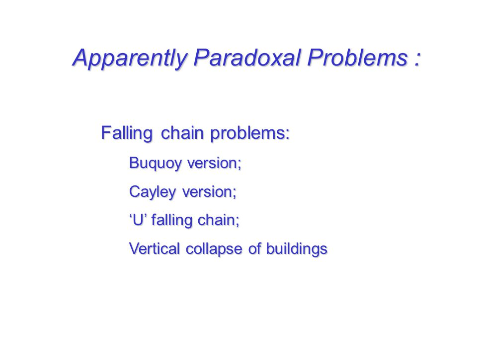Apparently Paradoxal Problems :