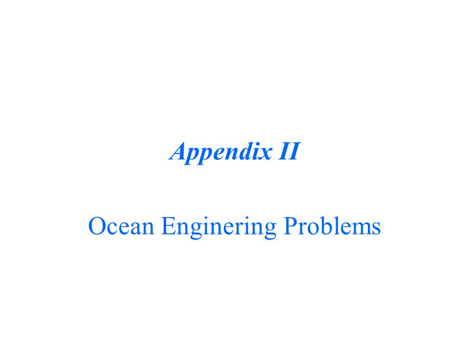 Ocean Enginering Problems