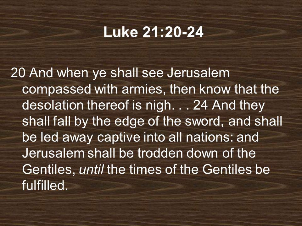 Luke 21:20-24